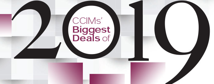 CCIMs' Biggest Deals of 2019